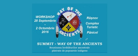 Workshop Way of the Ancients: Râșnov, 28 Septembrie – 02 Octombrie 2016